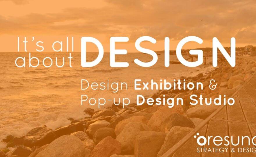 It's all about Design – Design Exhibition & Pop-up Design Studio